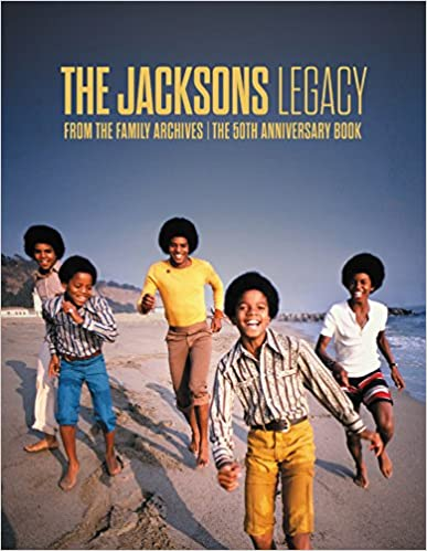 The Jacksons: Legacy Hardcover – October 24, 2017