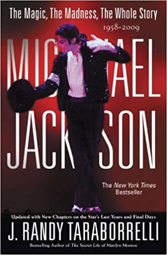 Michael Jackson: The Magic, The Madness, The Whole Story, 1958-2009 Hardcover – August 5, 2009
