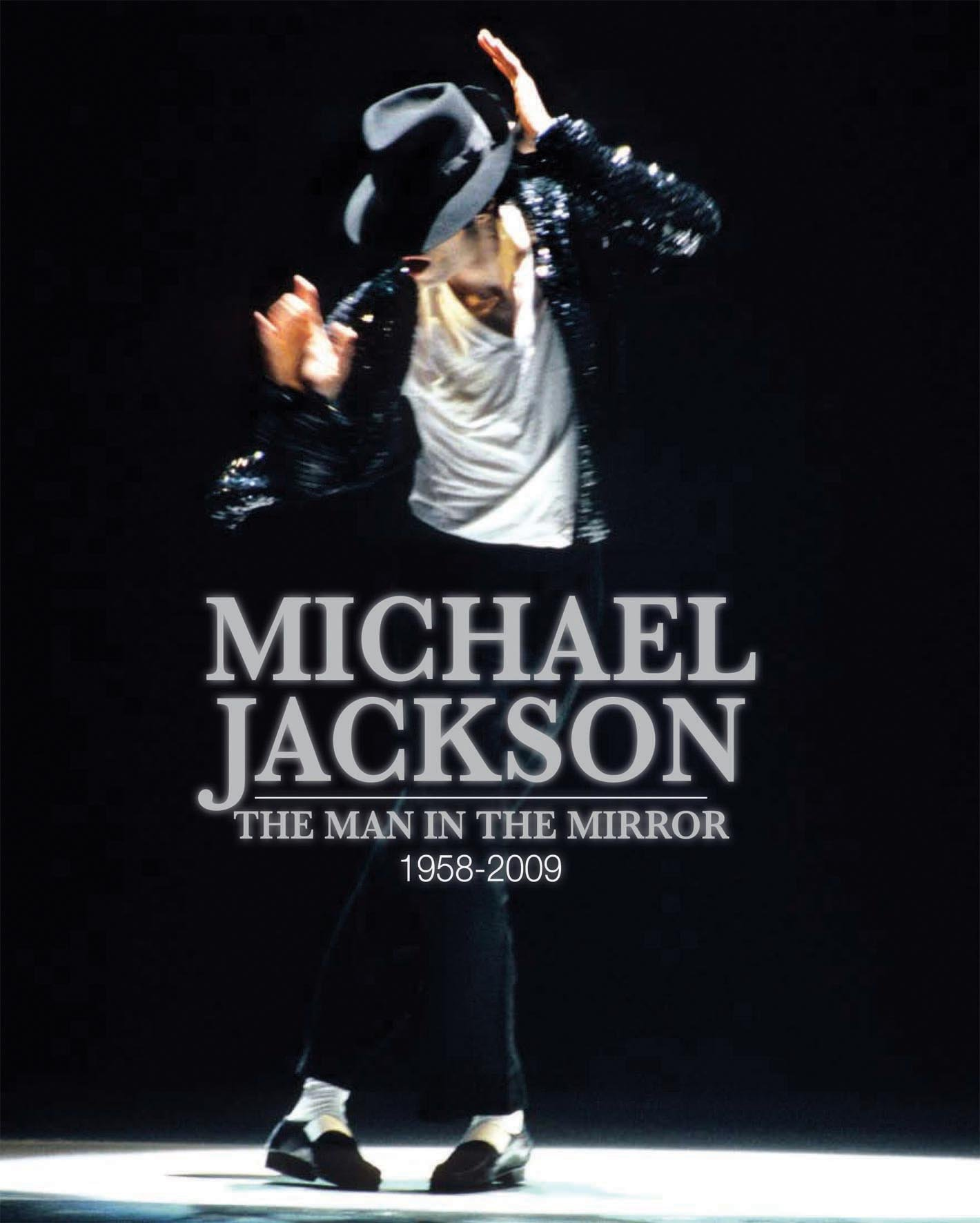 Michael Jackson: The Man in the Mirror: 1958-2009 Hardcover – October 1, 2009