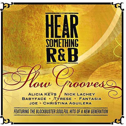 Hear Something R&B Slow Grooves